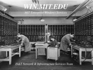 WIN.MIT.EDU MIT Enterprise Windows Services
