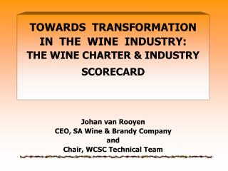 1.    The Wine Economy today Core business activities/Stakeholders