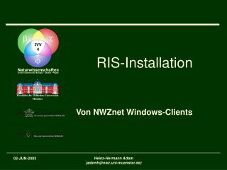 RIS-Installation