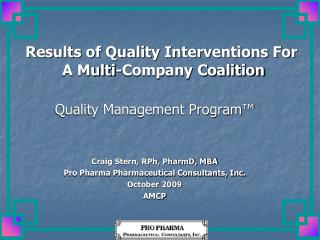 Results of Quality Interventions For  A Multi-Company Coalition