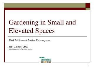 Gardening in Small and Elevated Spaces