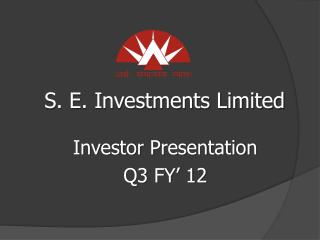 S. E. Investments Limited