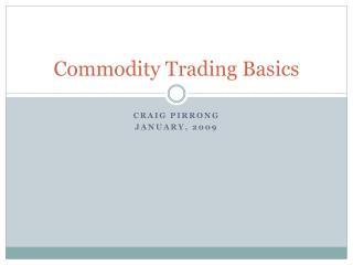 Commodity Trading Basics