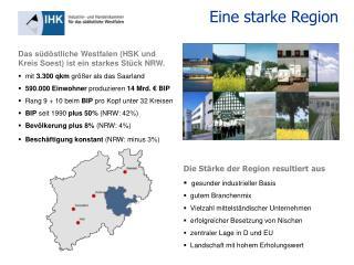 Das s�d�stliche Westfalen (HSK und Kreis Soest) ist ein starkes St�ck NRW.