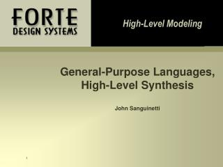 General-Purpose Languages,  High-Level Synthesis John Sanguinetti
