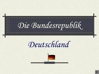 Die Bundesrepublik
