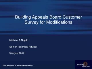 Building Appeals Board Customer Survey for Modifications