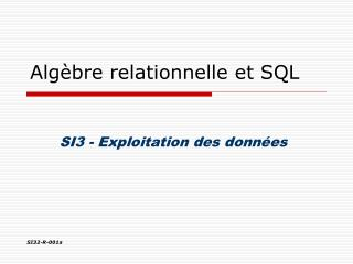 Alg�bre relationnelle et SQL