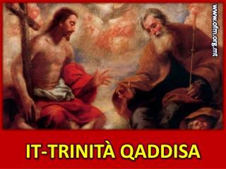IT-TRINITÀ QADDISA