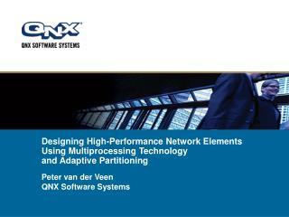 Peter van der Veen QNX Software Systems