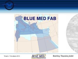 BLUE MED FAB
