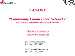 """CANARIE  """"Community Condo Fiber Networks"""" The Customer Empowered Networking Revolution"""