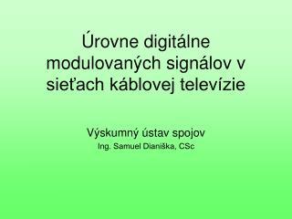Úrovne digitálne modulovaných signálov v sieťach káblovej televízie