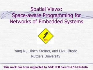 Spatial Views:  Space-aware Programming for Networks of Embedded Systems