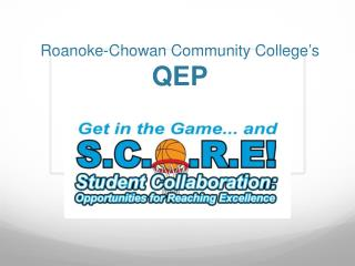 Roanoke-Chowan Community College's  QEP