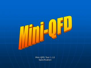 Mini-QFD Tool 1.12 Specification