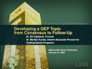 Developing a QEP Topic  from Consensus to Follow-Up
