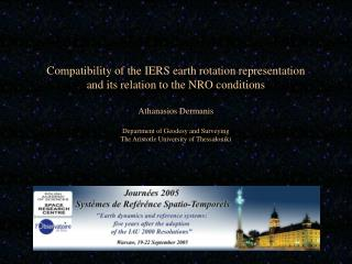 Compatibility of the IERS earth rotation representation and its relation to the NRO conditions