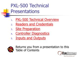 PXL-500 Technical Presentations