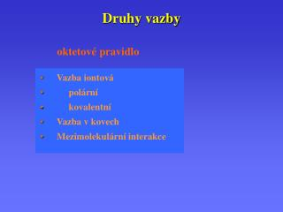 Druhy vazby