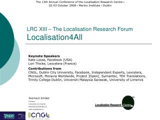 LRC XIII – The Localisation Research Forum Localisation4All