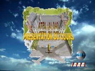 ATPL (A) 040 PRESENTATION DU COURS