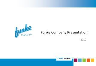 Funke Company Presentation