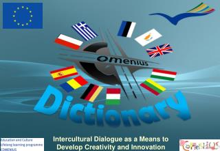 Intercultural Dialogue as a Means to Develop Creativity and Innovation