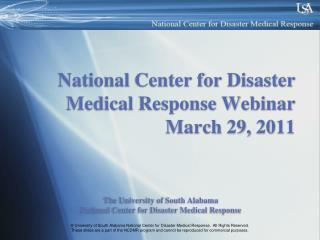 National Center for Disaster Medical Response Webinar March 29, 2011