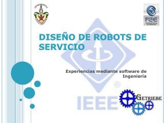 DISEÑO DE ROBOTS DE SERVICIO