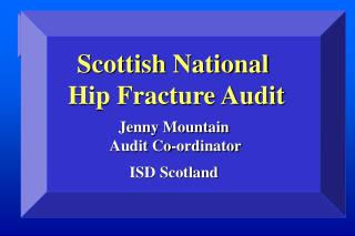 Scottish National  Hip Fracture Audit