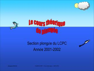Section plong é e du LCPC Ann é e 2001-2002