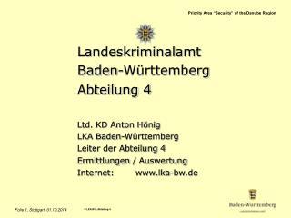 Landeskriminalamt Baden-W�rttemberg Abteilung 4