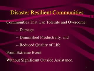 Disaster Resilient Communities