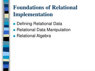Foundations of Relational Implementation