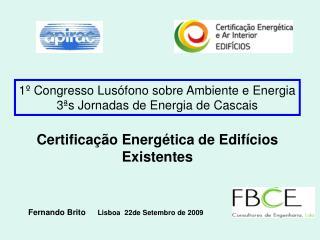 1º Congresso Lusófono sobre Ambiente e Energia 3ªs Jornadas de Energia de Cascais