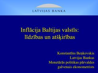 Inflācija Baltijas valstīs: līdzības un atšķirības