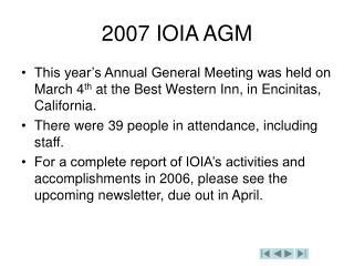 2007 IOIA AGM