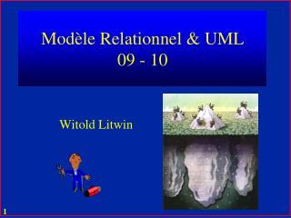 Modèle  Relationnel & UML 09 - 10