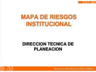 MAPA DE RIESGOS INSTITUCIONAL