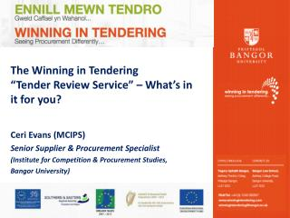 The Winning in Tendering  �Tender Review Service� � What�s in it for you?