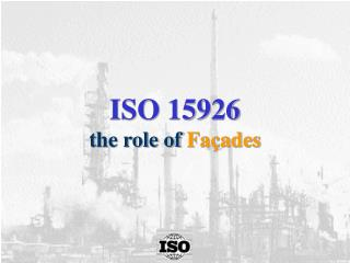 ISO 15926 the role of  Façades