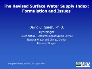 The Revised Surface Water Supply Index: Formulation and Issues