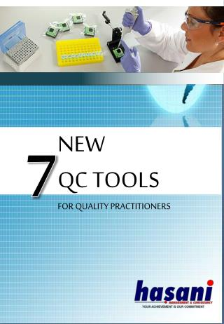 NEW  QC TOOLS FOR QUALITY PRACTITIONERS