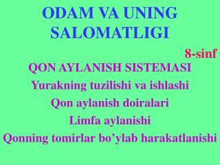 ODAM VA UNING SALOMATLIGI 8-sinf