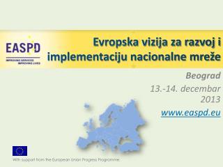 Evropska vizija za razvoj i implementaciju nacionalne mreže