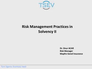 Dr. Onur ACAR Risk  Manager Mapfre  Genel  Insurance