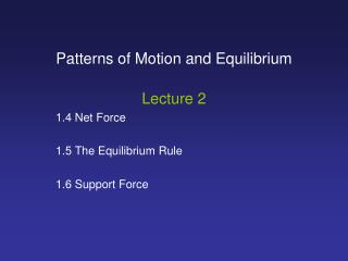Patterns of Motion and Equilibrium