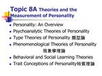 Topic 8A Theories and the Measurement of Personality