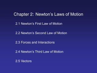 Chapter 2: Newton's Laws of Motion